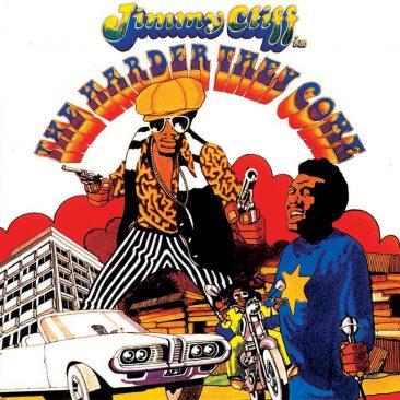 レゲエの存在を全世界に知らしめたジャマイカ初の商業映画『ハーダー・ゼイ・カム』はサントラも強烈だった