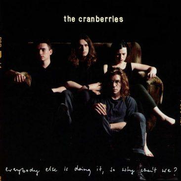 """クランベリーズのデビュー・アルバム:""""みんながやっているんだから、私たちもやっていいでしょ?""""と題して大成功した作品"""