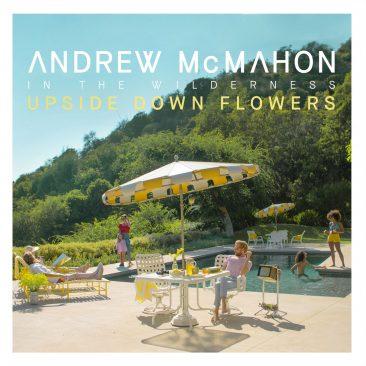アンドリュー・マクマホン、最新アルバム『Upside Down Flowers』発売決定。リード曲MV公開