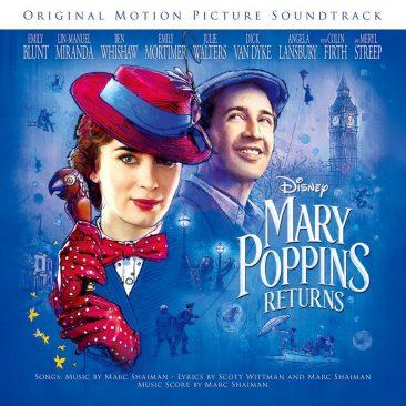 オリジナル版挿入曲への愛とリスペクトが漂う仕上がり『メリー・ポピンズ リターンズ』のサントラの魅力とは?  by 長谷川町蔵