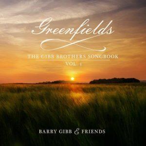 バリー・ギブ『グリーンフィールズ:ザ・ギブ・ブラザーズ・ソングブック Vol. 1』