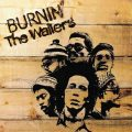 ボブ・マーリー&ザ・ウェイラーズ『Burnin'/バーニン』解説:革命的な炎と情熱に溢れた作品
